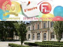 Fisa fête ses 30 ans les 23, 24 et 25 juin 2015 à Troyes
