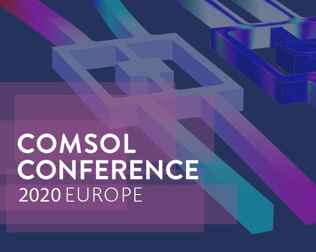La Conférence COMSOL 2020 Europe sera en ligne les 14 et 15 octobre.