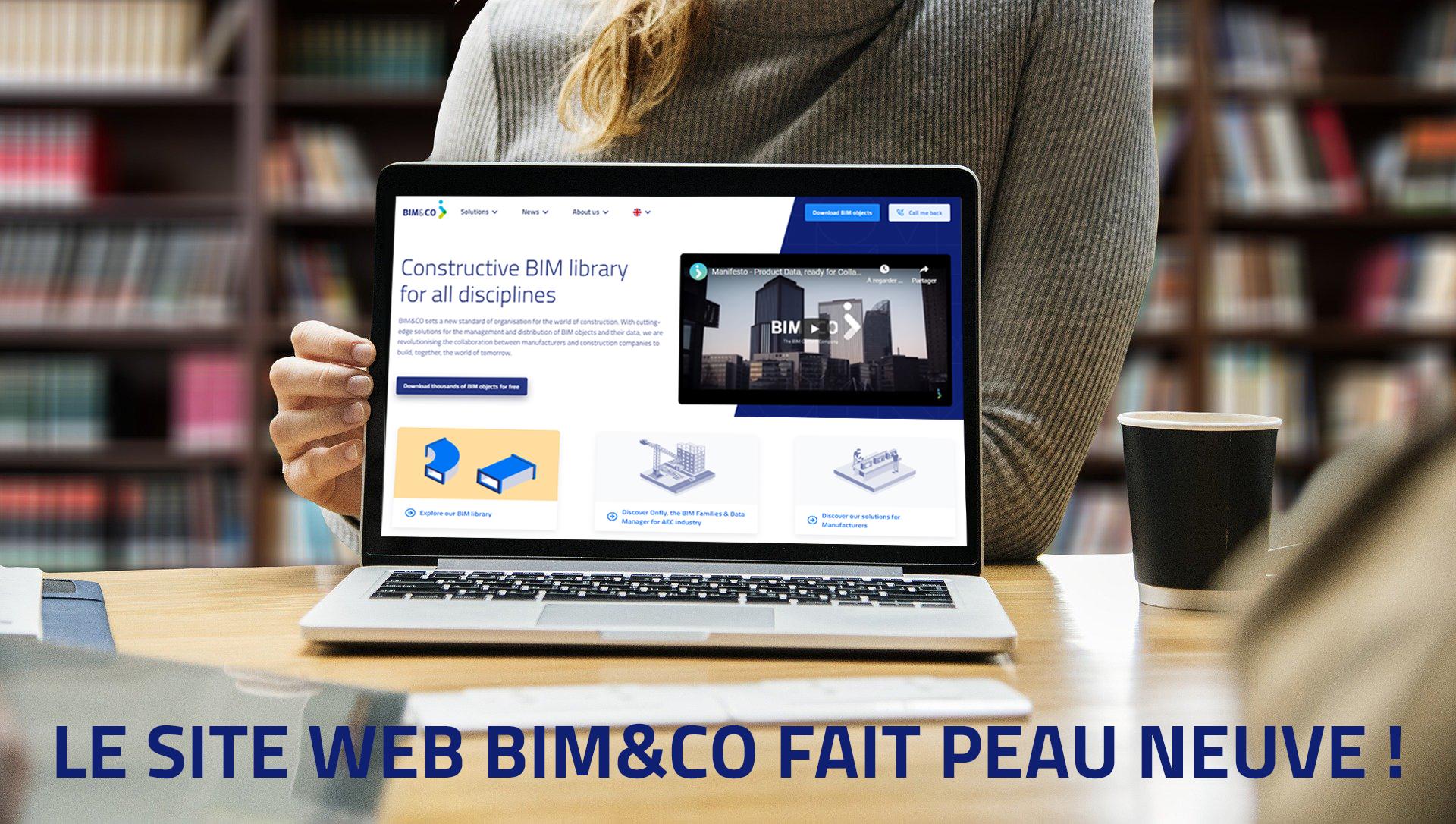 Le site web de BIM&CO fait peau neuve !
