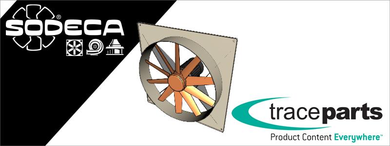 Les ventilateurs et extracteurs SODECA fêtent 5 ans de digitalisation sur la plateforme TraceParts