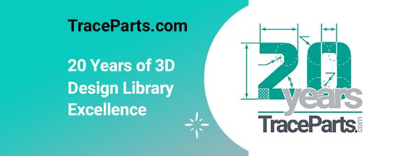 TraceParts.com fête les 20 ans d'excellence de sa bibliothèque de conception 3D